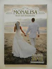 Monalisa Braut und Abendmoden Kollektion 2012 Brautkleider