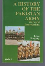 The History of the Pakistan Army: Wars and Insurrections