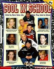 Cool in School : What the Stars Were Like When They Went to School by Michael-An