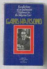 RECOLLECTIONS OF AN INDONESIAN DIPLOMAT IN THE SUKARNO ERA by Ganis Harsono 1977