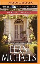 The Men of the Sisterhood: Upside Down 1 by Fern Michaels (2015, MP3 CD,...