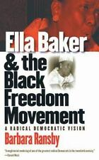 Gender and American Culture: Ella Baker and the Black Freedom Movement : A...
