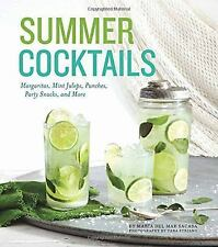 Summer Cocktails: Margaritas, Mint Juleps, Punches, Party Snacks, and More
