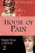 House of Pain by Caddy Rowland (2014, Paperback)