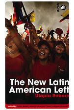 The New Latin American Left: Utopia Reborn (Transnational Institute), , New Book