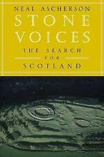 Stone Voices : The Search for Scotland by Neal Ascherson (2004, Paperback)