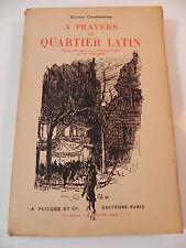 CHARPENTIER PARIS A TRAVERS LE QUARTIER LATIN 200 dessins FINKELSTEIN / BAUDIER