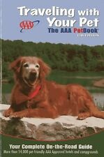 Traveling With Your Pet: The AAA Petbook® by AAA Publishing