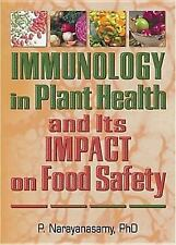 Immunology in Plant Health and Its Impact on Food Safety (Crop Science)