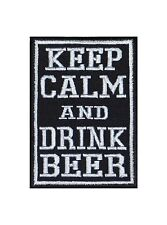Keep Calm and drink Beer Biker heavy rocker Patch Patch perchas imagen badge sotana