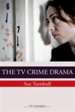 TV Genres EUP: The Crime Drama by Sue Turnbull (2014, Paperback)