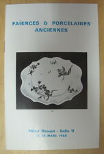 CATALOGUE VENTE DROUOT FAIENCES PORCELAINES ITALIE JAPON CHINE BERLIN NEVERS