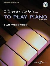 It's Never Too Late to Play Piano New Paperback Book
