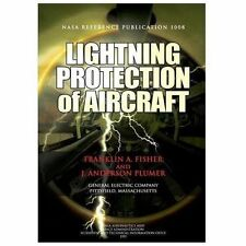 Lightning Protection of Aircraft by J. Plumer and Franklin Fisher (2012,...