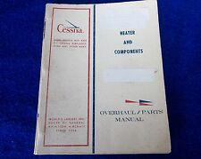 CESSNA Factory OEM - Heater & Components - RARE Parts Overhaul Manual #D5415-13