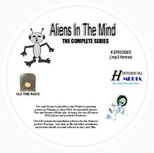 ALIENS IN THE MIND - 6 Shows Old Time Radio In MP3 Format OTR 1 CD