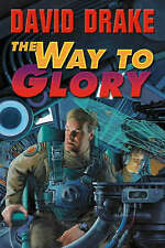 David Drake THE WAY TO GLORY (paperback) Baen