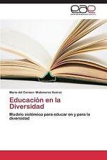 Educaci�n en la Diversidad by Matamoros Su�rez Mar�a Del Carmen (2013,...