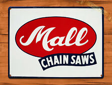 "TIN-UPS TIN SIGN ""Mall Chainsaws"" Garage Tools Vintage Art Poster Man Cave"