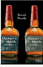 """Makers mark Military """"Served proudly"""" 18 by 27"""