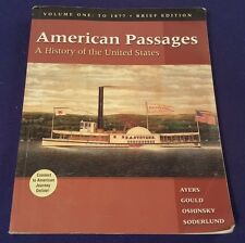 2003 AMERICAN PASSAGES Paperback Textbook A History of the United States