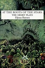 At the Roots of the Stars: The Short Plays (Sun and Moon Classics)