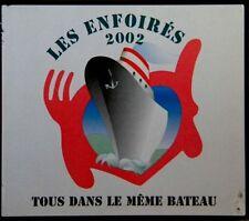 24004 // LES ENFOIRES 2002 TOUS DANS LE MEME BATEAU  CD EN TBE
