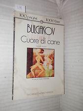 CUORE DI CANE Michail Bulgakov Newton 1992 100 pagine 1000 lire romanzo libro di