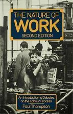 The Nature of Work: An Introduction to Debates on the Labour Process-ExLibrary