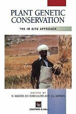 Plant Genetic Conservation : The in Situ Approach by J. G. Hawkes, B. V....