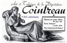 PUBLICITE COINTREAU ART LA DEGUSTATION SIGNE JEAN A. MERCIER DE 1937 FRENCH AD