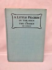 mrs oliphant A Little Pilgrim in the Seen and The Unseen Spirit Occult 1913