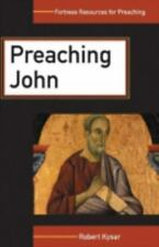 Preaching John (Fortress Resources for Preaching)