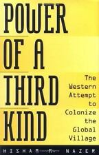 Power of a Third Kind: The Western Attempt to Colonize the Global Vill-ExLibrary