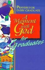 A Moment with God for Graduates: Prayers for Every Graduate Walker, Maribeth Pa
