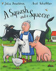 A Squash and A Squeeze by Julia Donaldson - Paperback - NEW