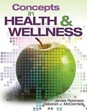 New Releases for Health Science: Concepts in Health and Wellness by James Robins