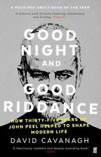 Good Night and Good Riddance: How Thirty-Five Years of John Peel Helped to Shape