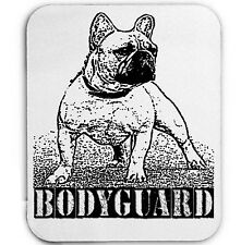 FRENCH BULLDOG BODYGUARD - MOUSE MAT/PAD AMAZING DESIGN