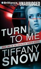 Turn to Me by Tiffany Snow and read by Angela Dawe Unabridged MP3 Audio Book