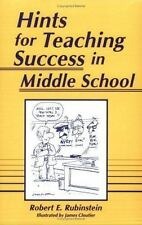 Hints for Teaching Success in Middle School by Rubinstein, Robert