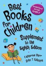 Best Bks.: Best Books for Children : Preschool Through Grade 6 by Catherine...