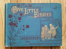 Five Little Birdies - Children's book, c.1884 religious tract society illustrate