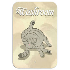 """Washroom Cat Cleaning Novelty Metal Sign 6"""" x 9"""""""
