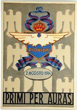"""Cartolina Aviazione- Pionieri Dell'Aeronautica, Il Nostro Motto """"Primi Per Auras"""
