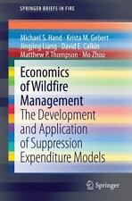 Economics of Wildfire Management : The Development and Application of...