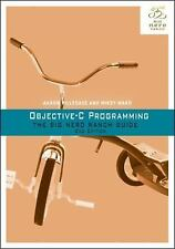 Objective-C Programming : The Big Nerd Ranch Guide by Mikey Ward and Aaron Hille