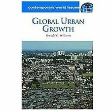 Global Urban Growth: A Reference Handbook (Contemporary World Issues), Williams