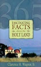 365 Fascinating Facts about Holy Land, Wagner, Clarence M., Good Book