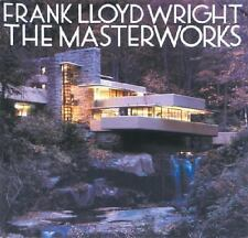 Frank Lloyd Wright : The Masterworks by Bruce B. Pfeiffer (1993, Hardcover)